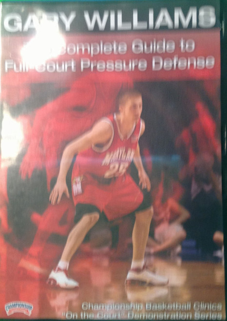 The Complete Guide To Full Court Pressure Defense by Gary Williams Instructional Basketball Coaching Video
