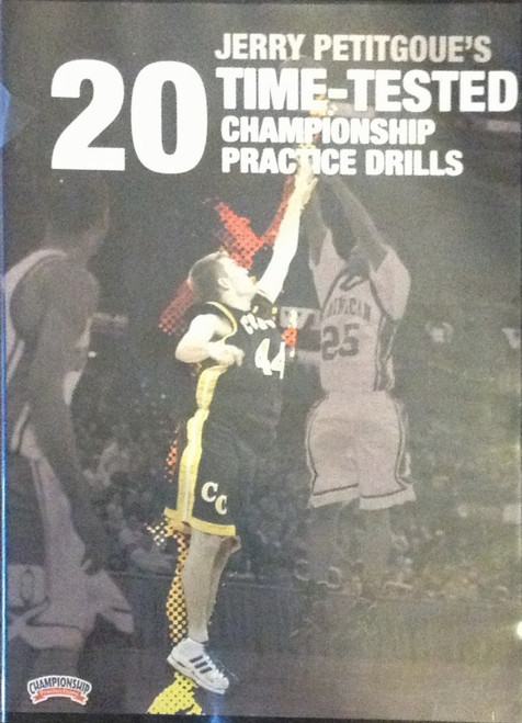 20 Time--tested Championship Practice by Jerry Petitgoue Instructional Basketball Coaching Video