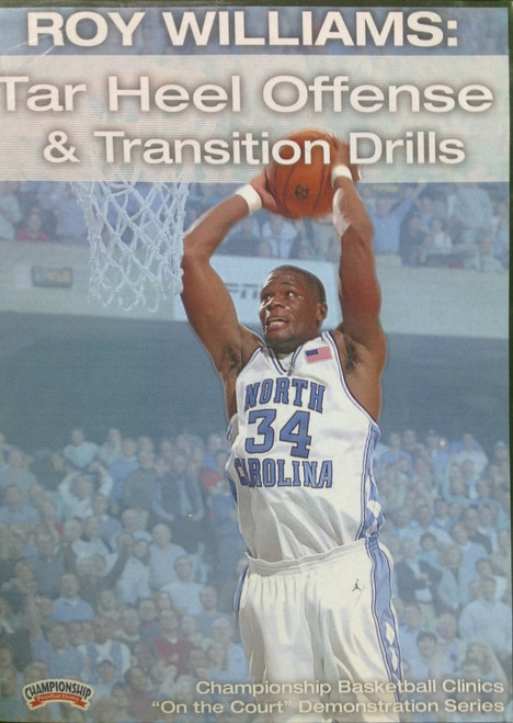Tar Heel Offense And Transition by Roy Williams Instructional Basketball Coaching Video