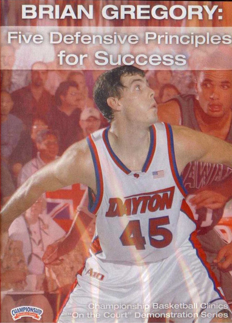 Five Defensive Principles For Success by Brian Gregory Instructional Basketball Coaching Video
