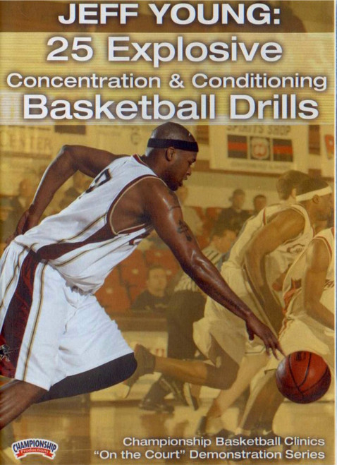 25 Explosive Concentration & Conditioning Drills by Jeff Young Instructional Basketball Coaching Video