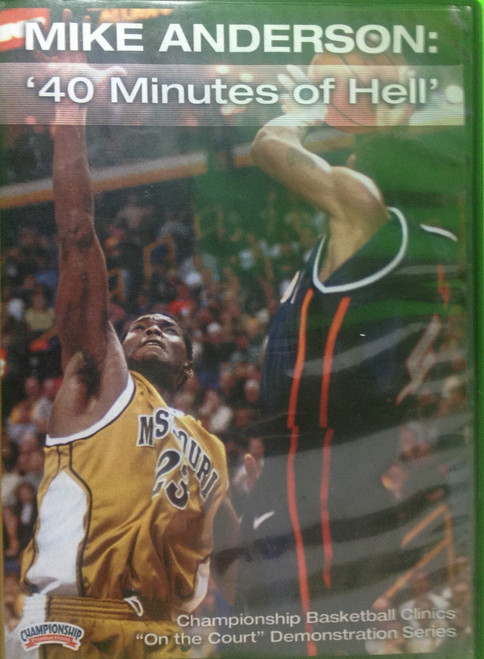 """""""40 Minutes Of Hell"""" by Mike Anderson Instructional Basketball Coaching Video"""