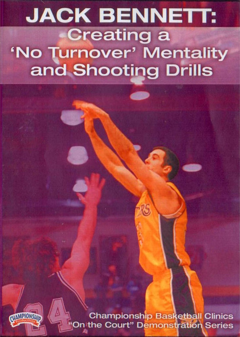 Creating A 'no Turnover' Mentality & Shooting Drills by Jack Bennett Instructional Basketball Coaching Video