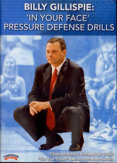 'in Your Face' Pressure Defense by Billy Gillispie Instructional Basketball Coaching Video