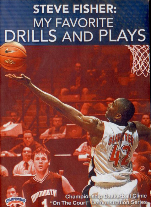 My Favorite Drills And Plays by Steve Fisher Instructional Basketball Coaching Video