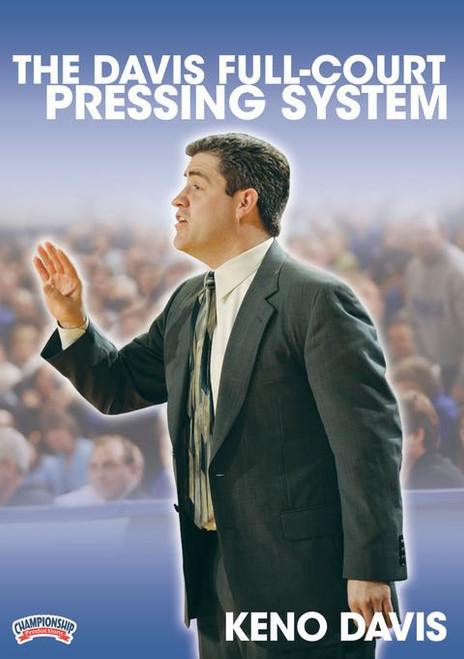The Davis Full Court Pressing System by Keno Davis Instructional Basketball Coaching Video