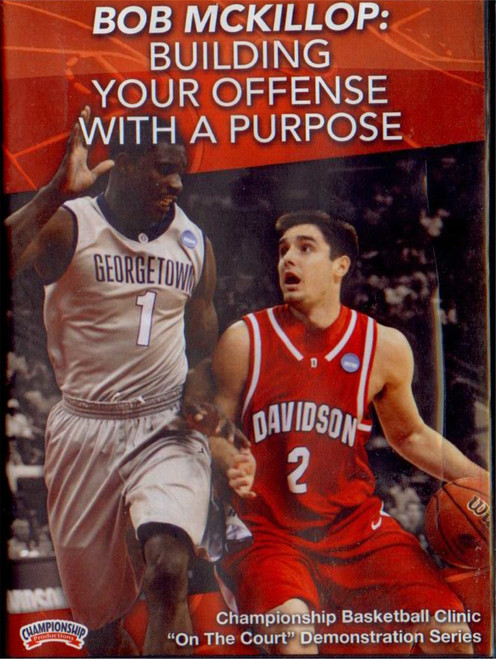 Building Your Offense With A Purpose by Bob McKillop Instructional Basketball Coaching Video