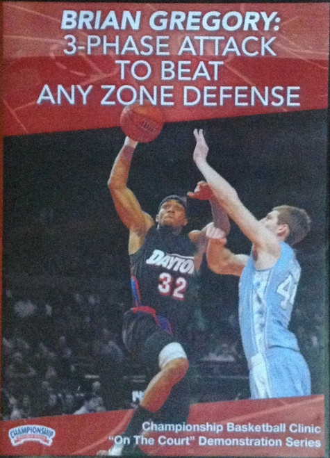 3--phase Attack To Beat Any Zone Defense by Brian Gregory Instructional Basketball Coaching Video