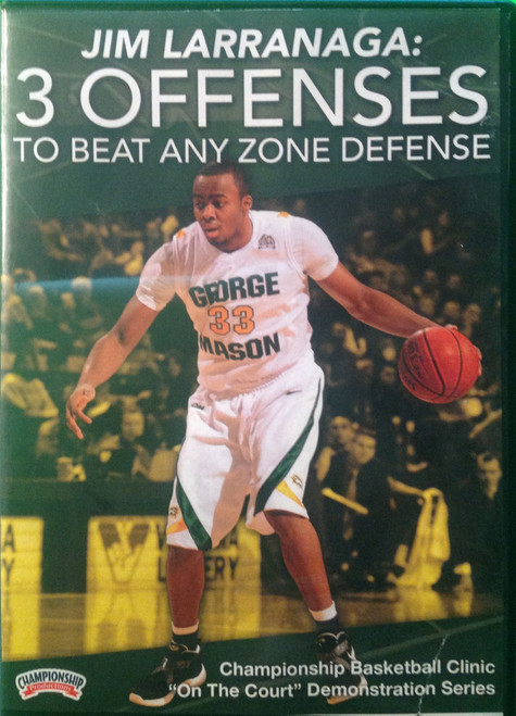 3 Zone Offenses To Beat Any Zone Defense by Jim Larranaga Instructional Basketball Coaching Video