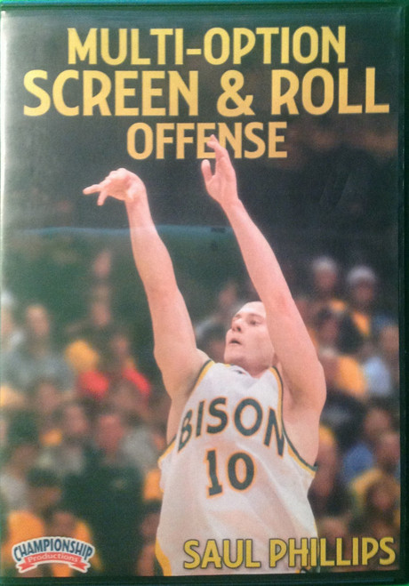Multi--option Screen And Roll Offense by Saul Phillips Instructional Basketball Coaching Video