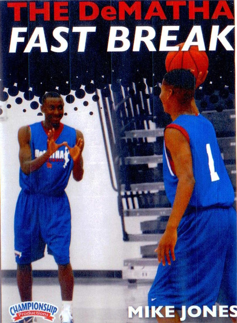The Dematha Fast Break by Donnie Jones Instructional Basketball Coaching Video