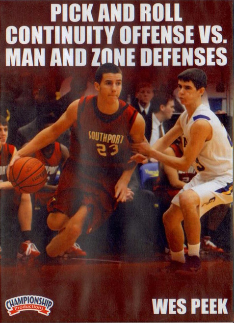 Pick & Roll Continuity Offense Vs. Man & Zones by Wes Peek Instructional Basketball Coaching Video