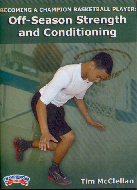 Off-season Strength & Conditioning by Tim McClellan Instructional Basketball Coaching Video