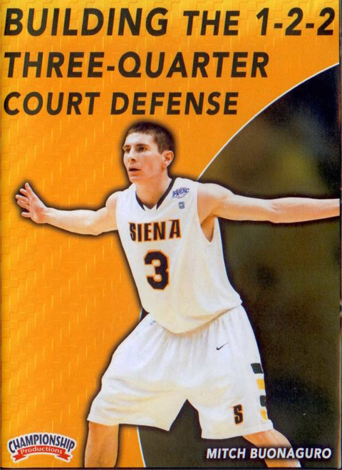 Building The 1-2-2 3/4 Court Defense by Michael Buonaguro Instructional Basketball Coaching Video