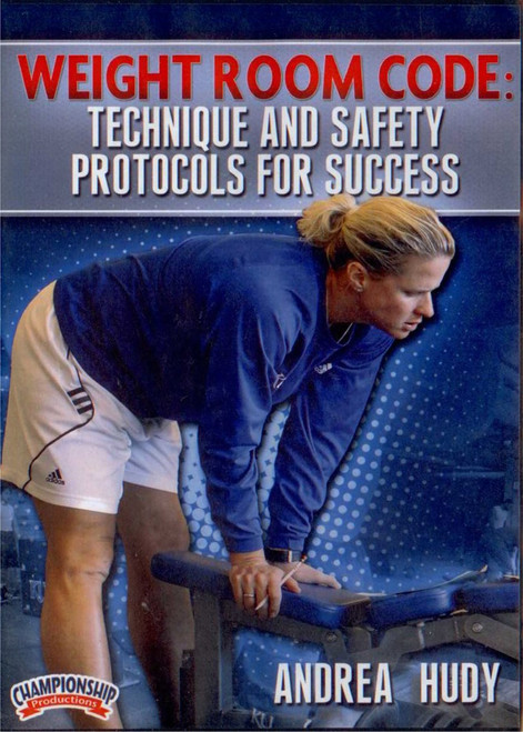 Weight Room Code: Technique & Safety Protocols For Success by Andrea Hudy Instructional Basketball Coaching Video