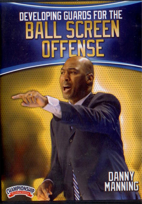 Developing Guards For The Ball Screen Offense by Danny Manning Instructional Basketball Coaching Video