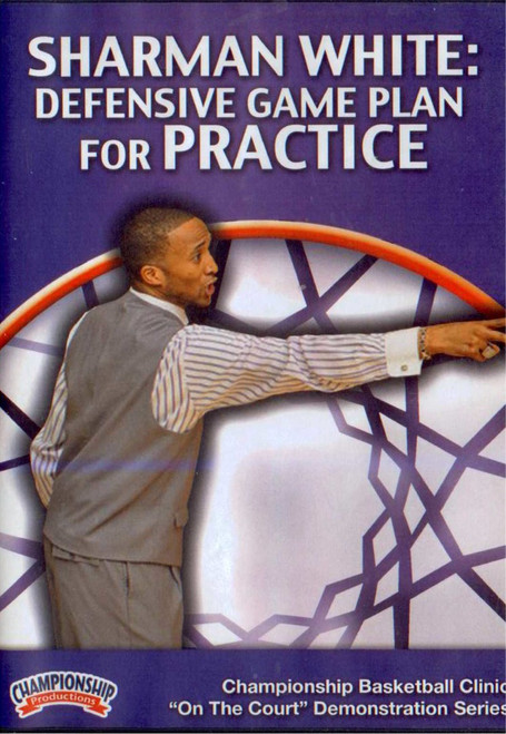 Defensive Game Plan For Practice by Sharman White Instructional Basketball Coaching Video