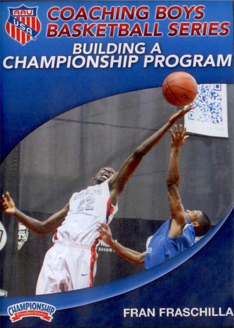 Aau Boys Basketball Series: Building A Championship Program by Fran Fraschilla Instructional Basketball Coaching Video