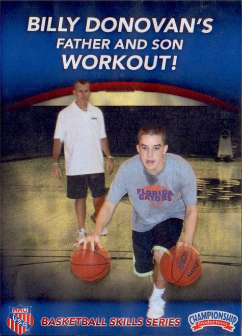 Aau Basketball: Billy Donovan's Father & Son Workout by Billy Donovan Instructional Basketball Coaching Video