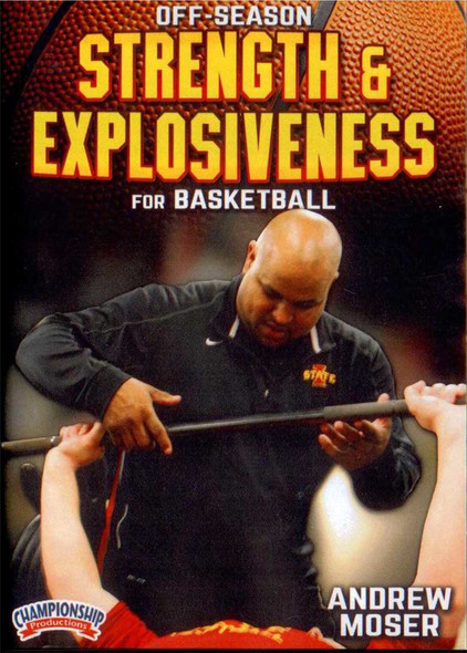 Off-season Strength & Explosiveness by Andrew Moser Instructional Basketball Coaching Video
