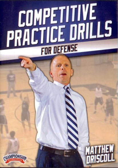 Competitive Practice Drills For Defense by Matt Driscoll Instructional Basketball Coaching Video