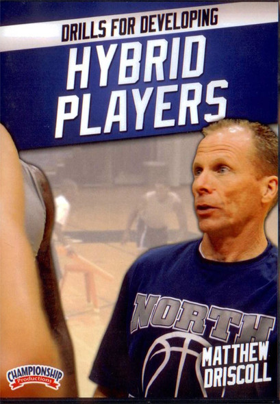 Drills For Developing Hybrid Players by Matt Driscoll Instructional Basketball Coaching Video