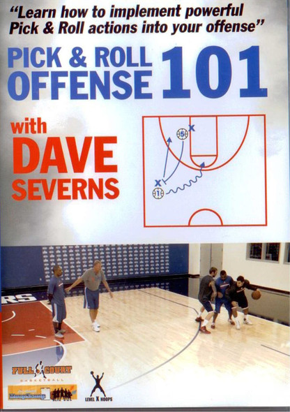 Dave Severns Pick & Roll Offense 101