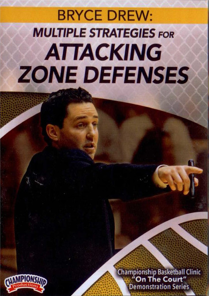 Multiple Strategies For Attacking Zone Defenses by Bryce Drew Instructional Basketball Coaching Video
