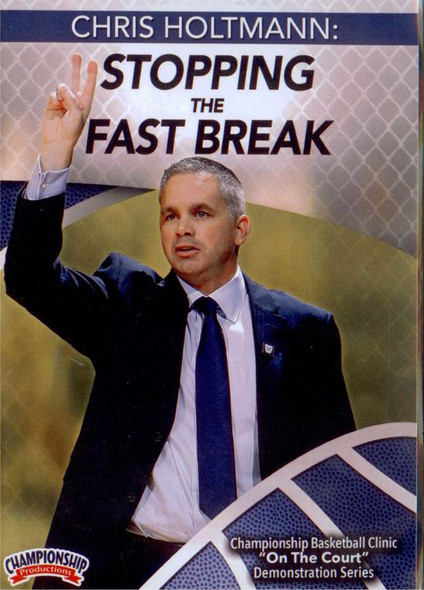 Stopping The Fast Break by Chris Holtman Instructional Basketball Coaching Video