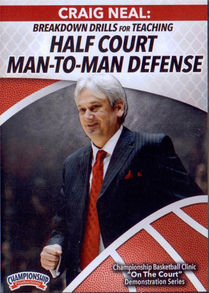 Breakdown Drills For Teaching Half Court Man To Man Defense by Craig Neal Instructional Basketball Coaching Video