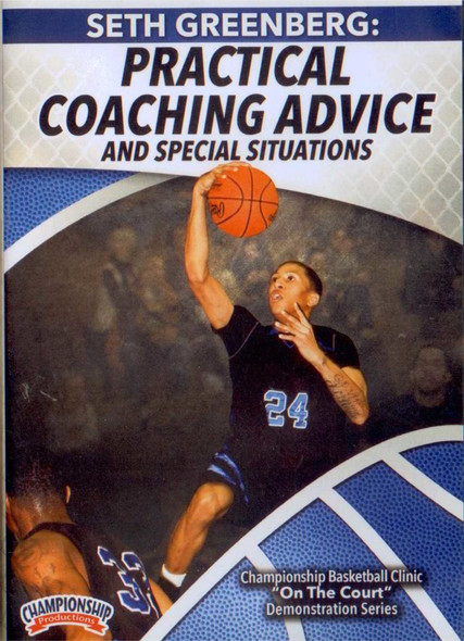 Practical Coaching Advice & Special Situations by Seth Greenberg Instructional Basketball Coaching Video
