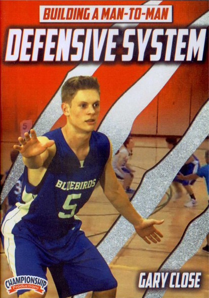 Building A Man To Man Defensive System by Gary Close Instructional Basketball Coaching Video