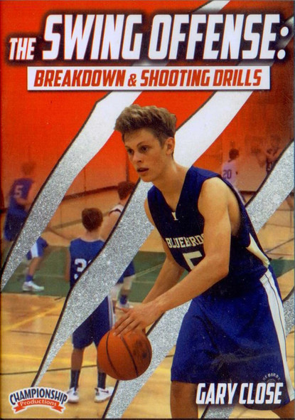 The Swing Offense: Breakdown & Shooting Drills by Gary Close Instructional Basketball Coaching Video
