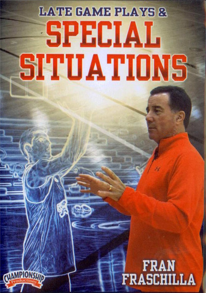 Late Game Plays & Special Situations by Fran Fraschilla Instructional Basketball Coaching Video