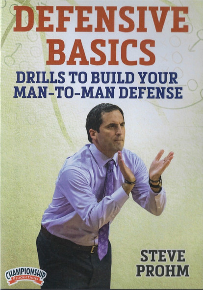 Defensive Basics Drills To Build Your Man To Man Defense by Steve Prohm Instructional Basketball Coaching Video