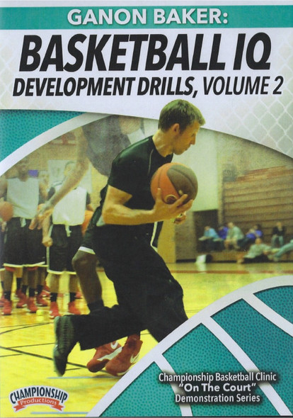 Basketball Iq Development Drills Vol. 2 by Ganon Baker Instructional Basketball Coaching Video