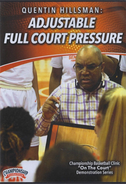 Adjustable Full Court Pressure by Quentin Hillsman Instructional Basketball Coaching Video