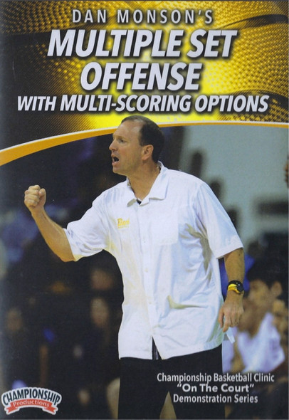 Multiple Set Offense With Multi-scoring Options by Dan Monson Instructional Basketball Coaching Video
