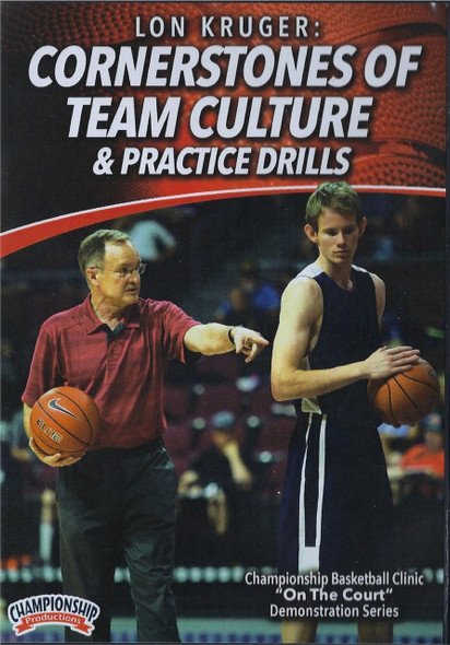 Cornerstones Of Team Culture & Practice Drills by Lon Kruger Instructional Basketball Coaching Video