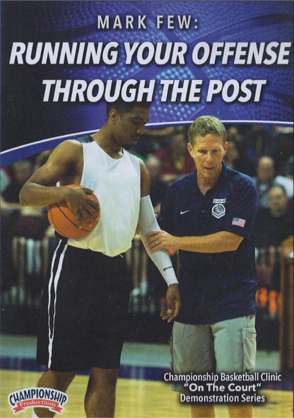 Running Your Offense Through The Post by Mark Few Instructional Basketball Coaching Video