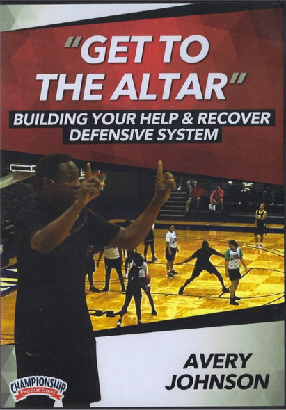 Get To The Altar Building Your Help & Recover Defensive System by Avery Johnson Instructional Basketball Coaching Video