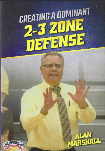 Creating A Dominant 2-3 Zone Defense by Al Marshall Instructional Basketball Coaching Video