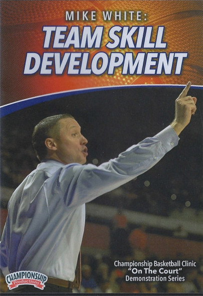 Team Skill Development by Mike White Instructional Basketball Coaching Video
