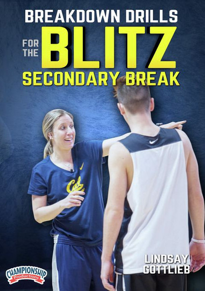 Breakdown Drills For The Blitz Secondary Break  Lindsay Gottlieb