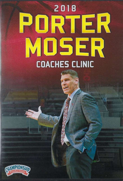 2018 Porter Moser Basketball Coaching Clinic by Porter Moser Instructional Basketball Coaching Video