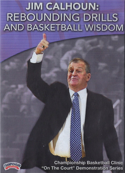 Rebounding Drills & Basketball Wisdom by Jim Calhoun Instructional Basketball Coaching Video