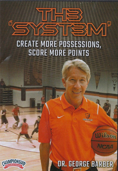 George Barber's The System for Basketball by George Barber Instructional Basketball Coaching Video