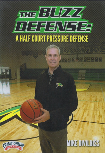 The Buzz Defense: A Half Court Pressure Defense by Mike Divilbiss Instructional Basketball Coaching Video