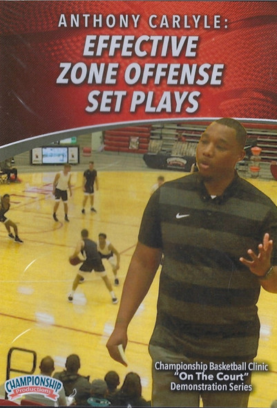 Effective Zone Offense Set Plays by Anthony Carlyle Instructional Basketball Coaching Video
