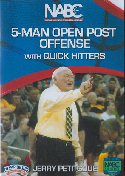 NABC 5 Man Open Post Offense w/  Quick Hitters by Jerry Petitgoue Instructional Basketball Coaching Video